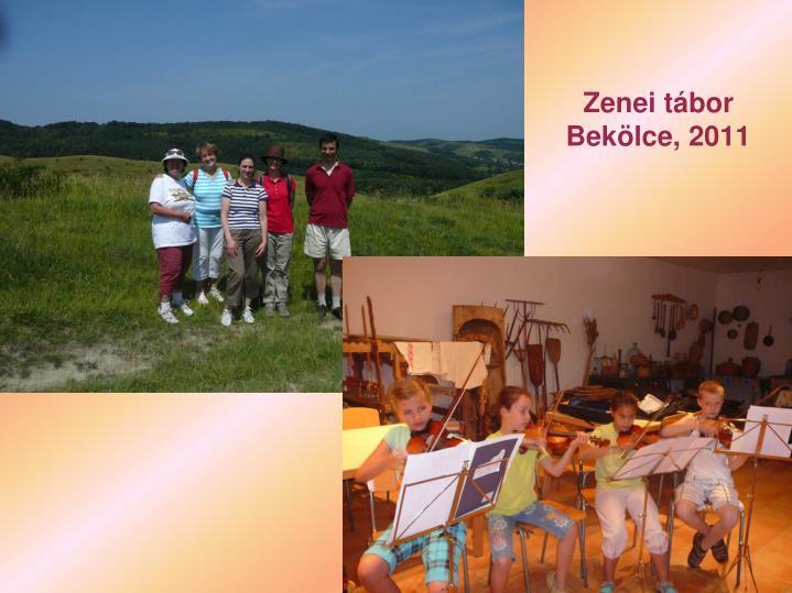 Zenei tábor Bekölce, 2011