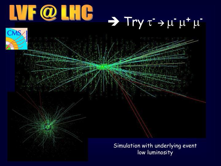 LVF @ LHC