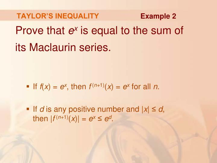 TAYLOR'S INEQUALITY