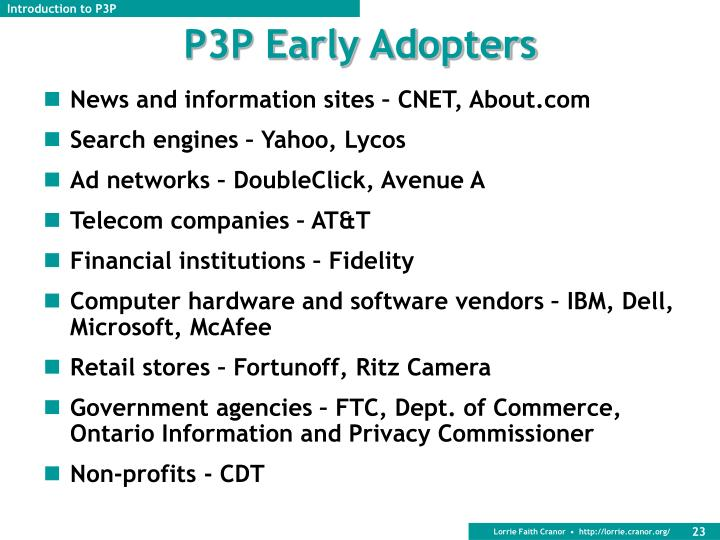 P3P Early Adopters