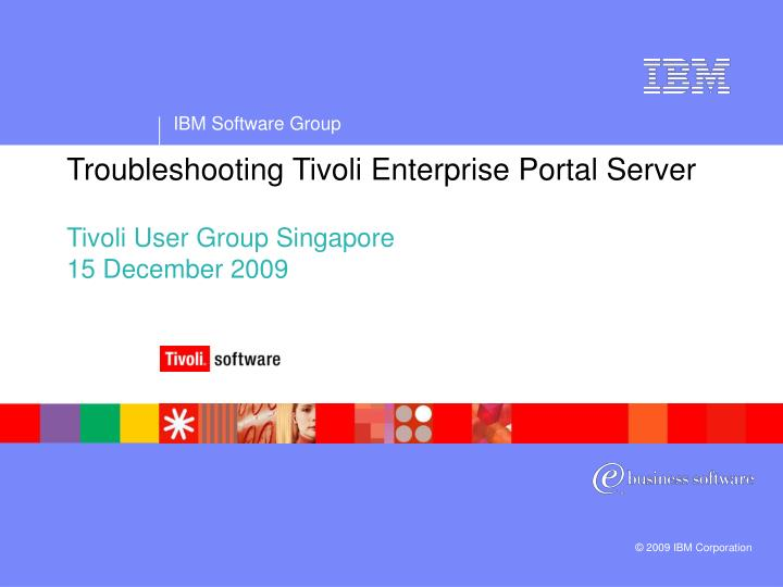Troubleshooting tivoli enterprise portal server