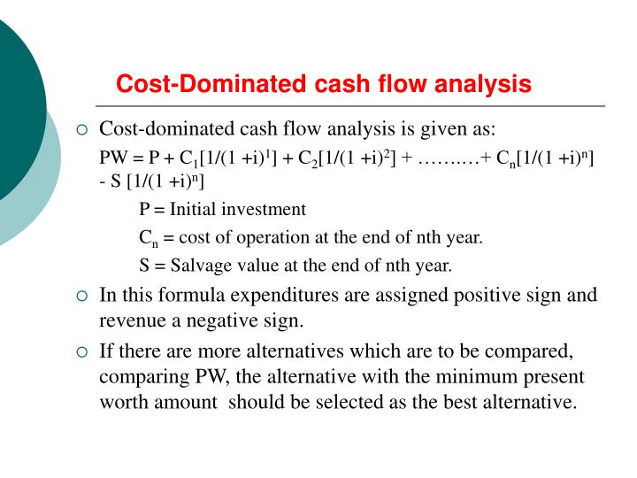 Cost-Dominated cash flow analysis