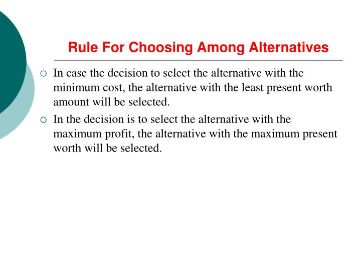 Rule For Choosing Among Alternatives