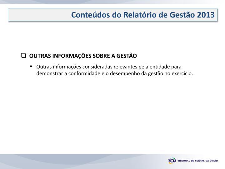 Conteúdos do Relatório de Gestão 2013