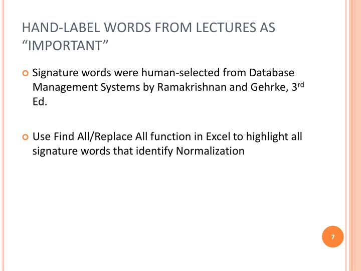 "HAND-LABEL WORDS FROM LECTURES AS ""IMPORTANT"""