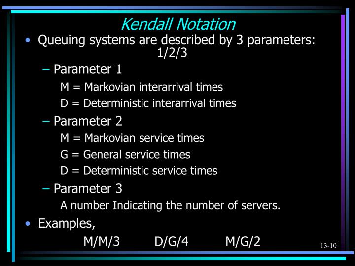 Kendall Notation