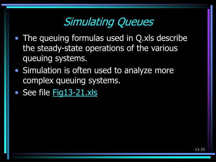 Simulating Queues