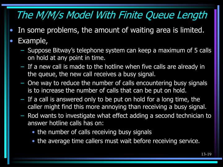 The M/M/s Model With Finite Queue Length