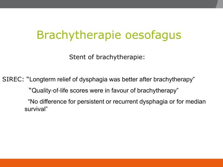 Brachytherapie oesofagus