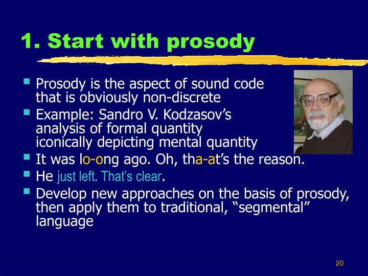 1. Start with prosody