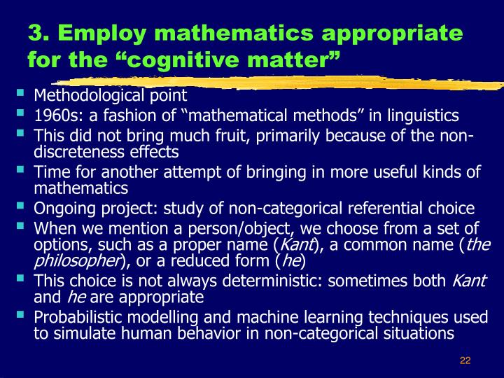 "3. Employ mathematics appropriate for the ""cognitive matter"""