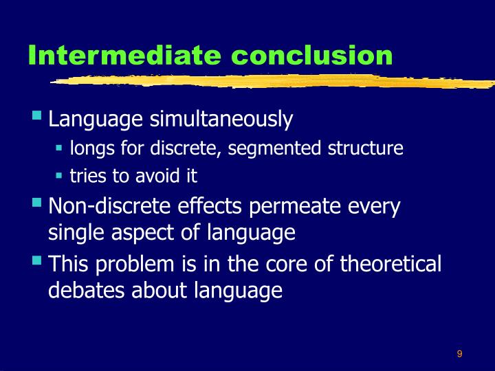 Intermediate conclusion
