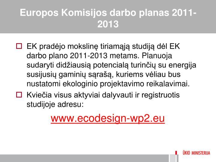 Europos Komisijos darbo planas 2011-2013