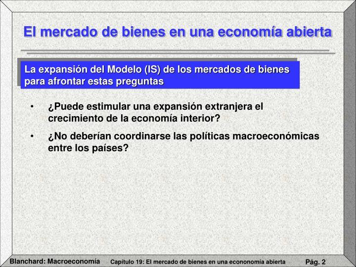 El mercado de bienes en una economía abierta