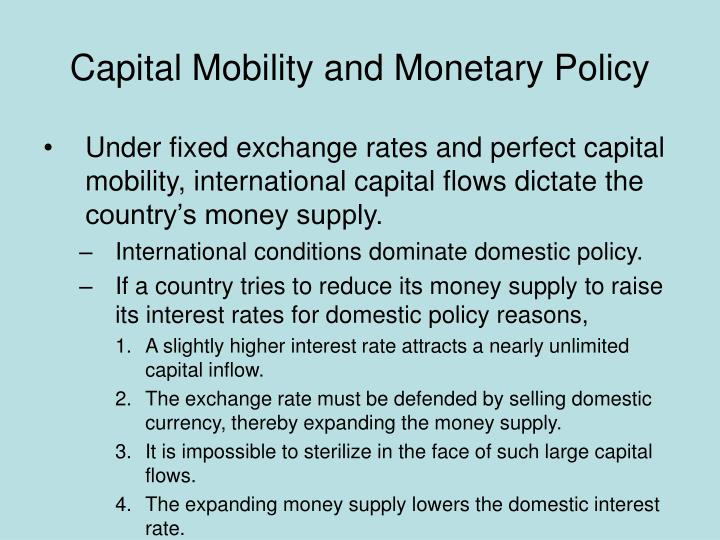 Capital Mobility and Monetary Policy