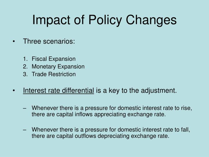 Impact of Policy Changes
