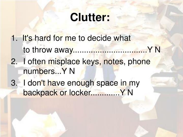 Clutter: