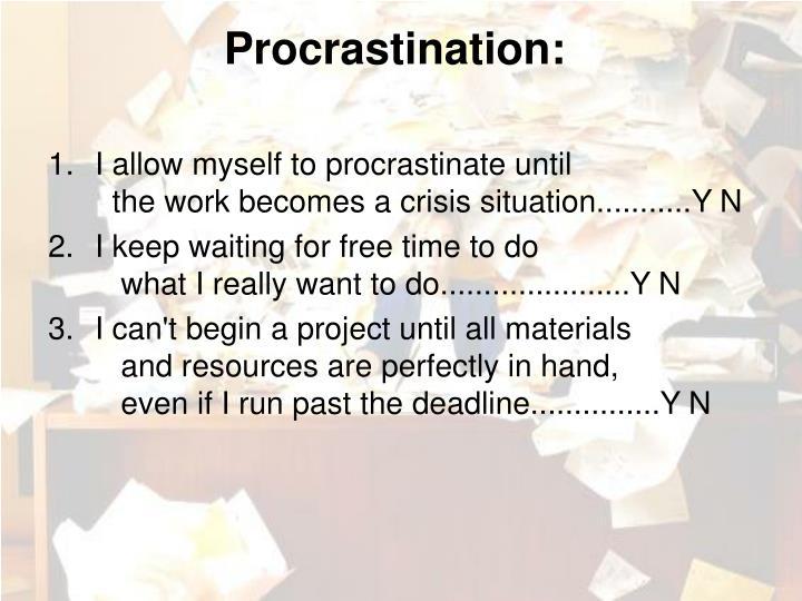 Procrastination: