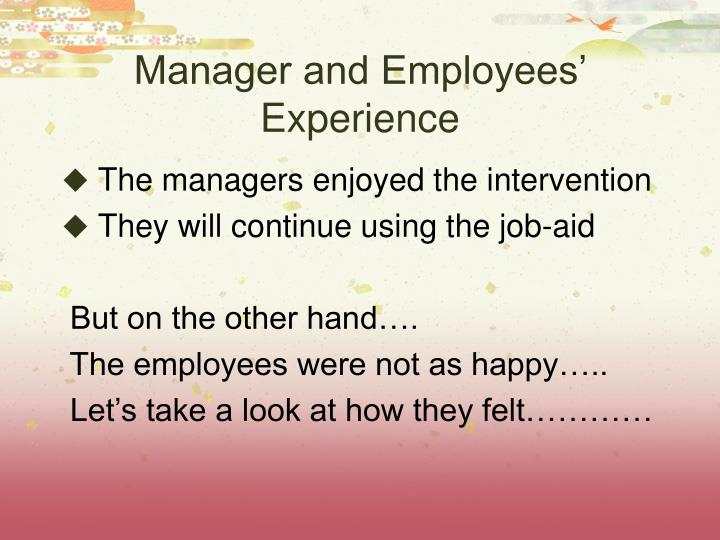 Manager and Employees' Experience