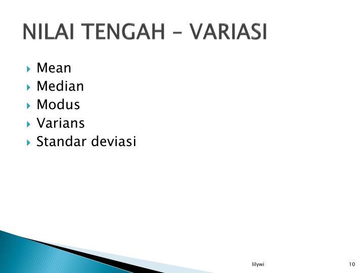 NILAI TENGAH – VARIASI