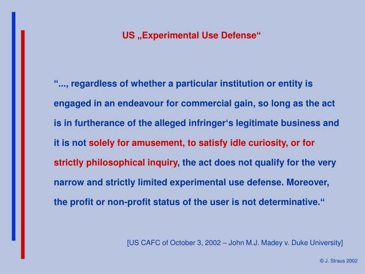 "US ""Experimental Use Defense"""