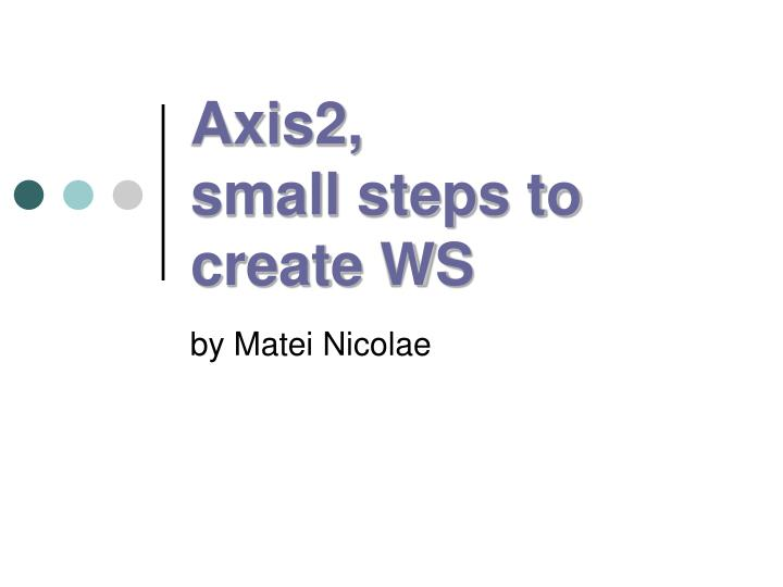 Axis2 small steps to create ws