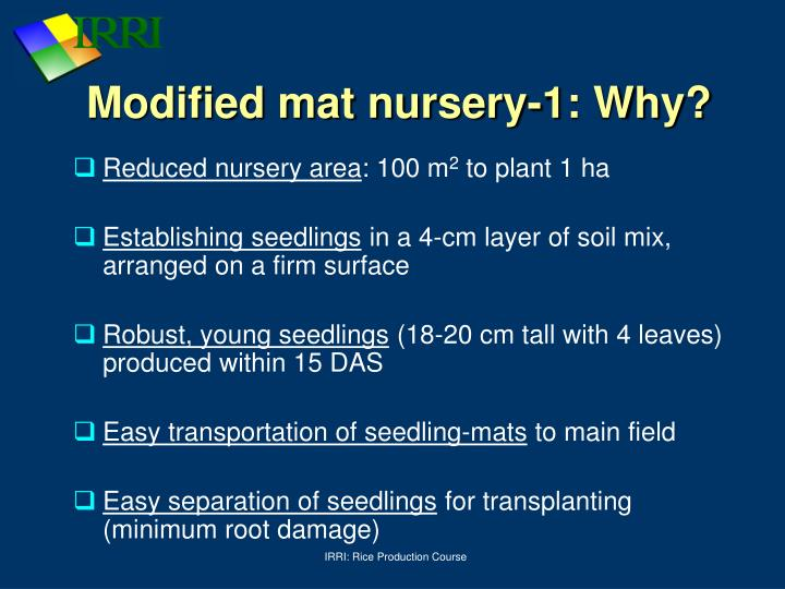 Modified mat nursery-1: Why?