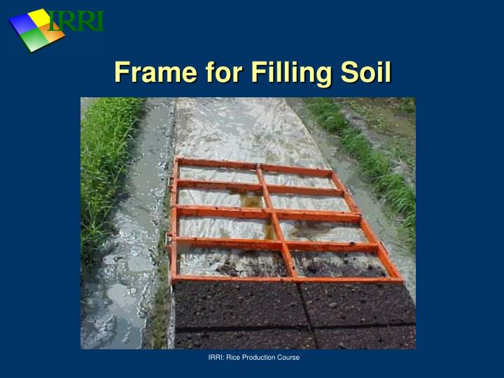 Frame for Filling Soil