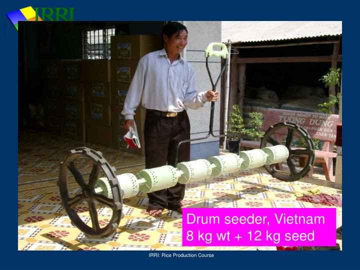 Drum seeder, Vietnam
