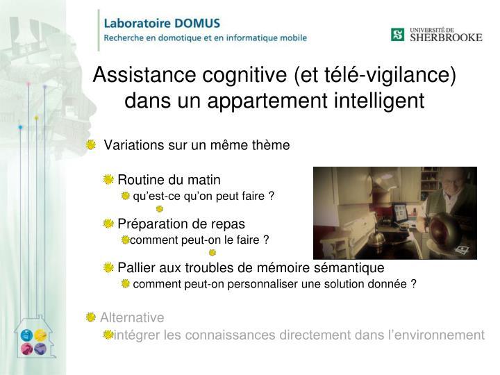 Assistance cognitive (et télé-vigilance)