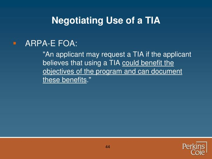 Negotiating Use of a TIA