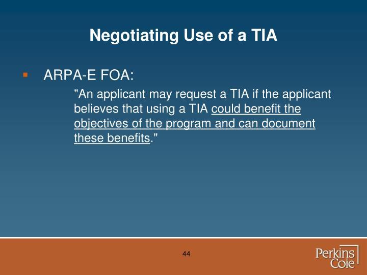 Negotiating Use of a TIA