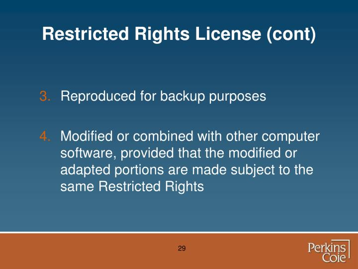 Restricted Rights License (cont)