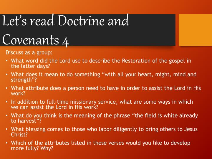Let's read Doctrine and Covenants 4