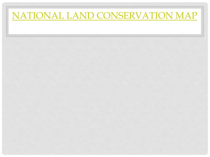 National Land Conservation Map