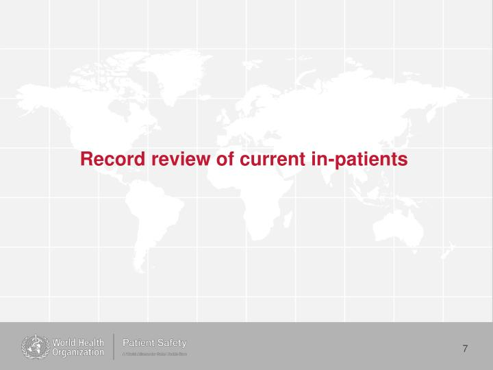 Record review of current in-patients