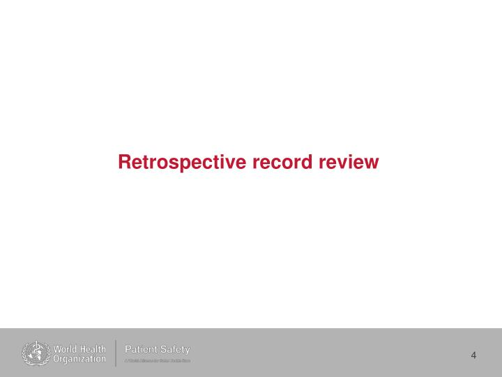 Retrospective record review