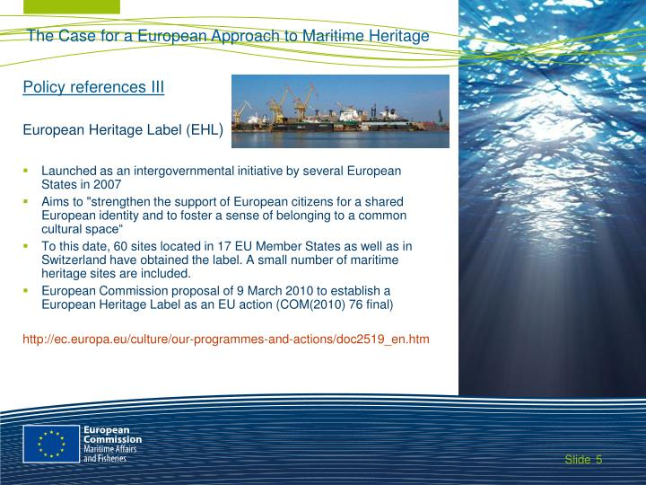 The Case for a European Approach to Maritime Heritage