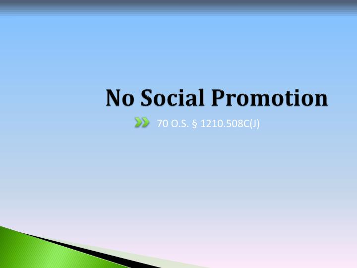 No Social Promotion