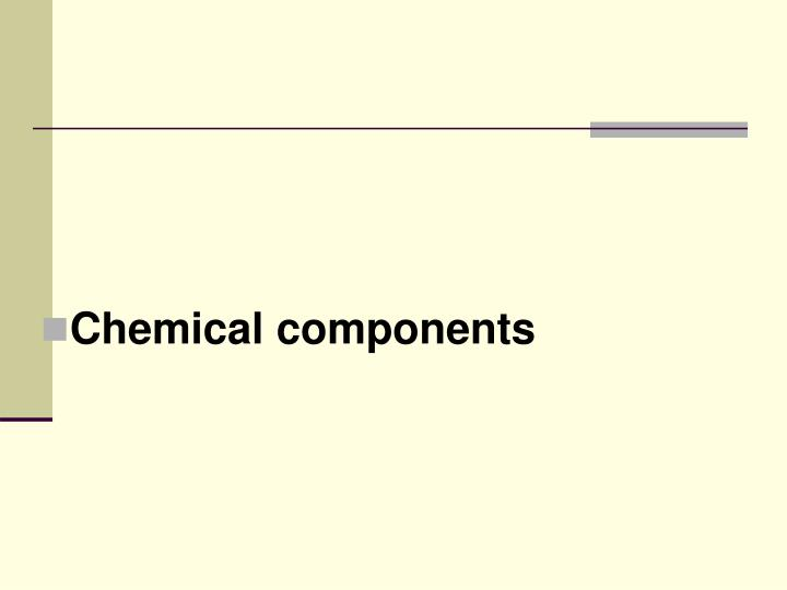 Chemical components