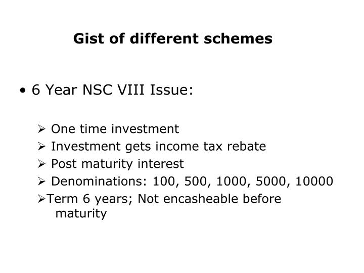 Gist of different schemes