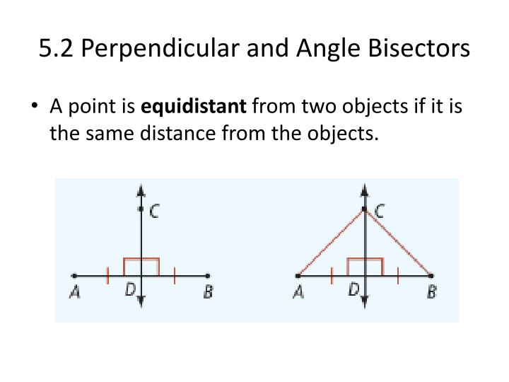 5 2 perpendicular and angle bisectors