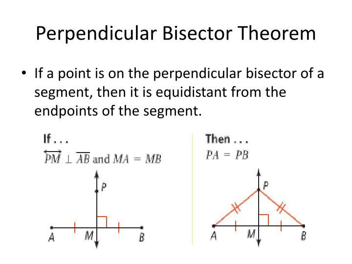 Perpendicular Bisector Theorem