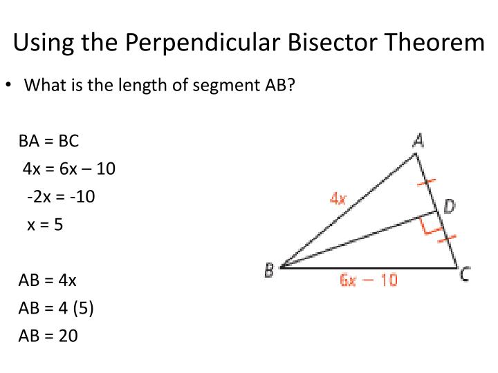 Using the Perpendicular Bisector Theorem