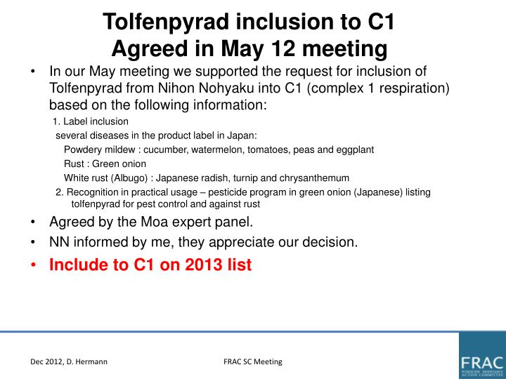 Tolfenpyrad inclusion to C1