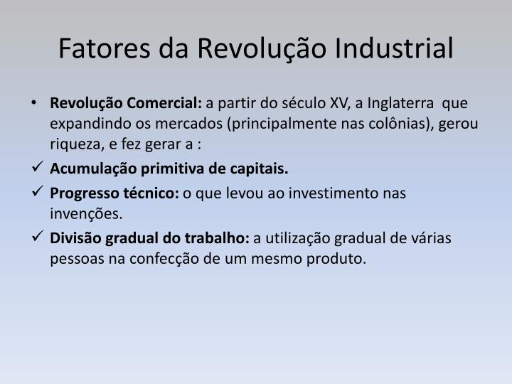 Fatores da Revolução Industrial