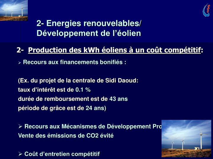 2- Energies renouvelables/ Développement de l'éolien