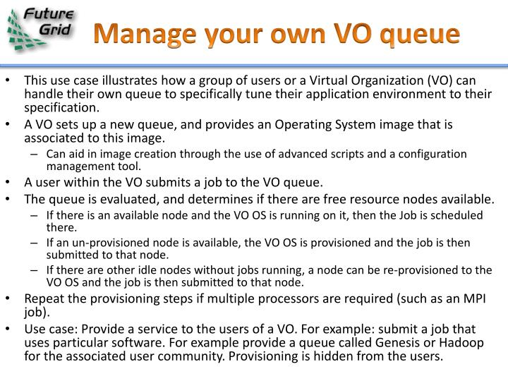 Manage your own VO queue