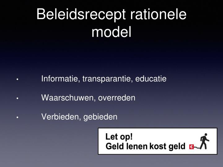 Beleidsrecept rationele model