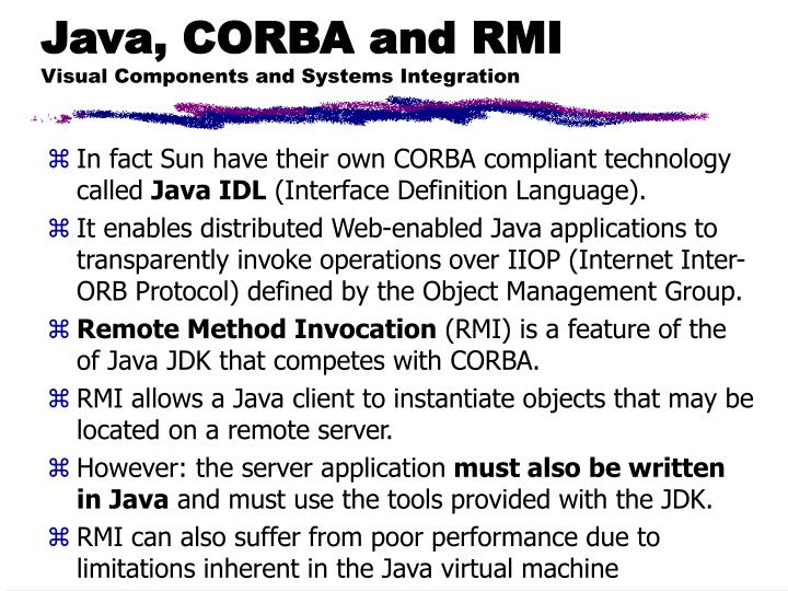 Java, CORBA and RMI